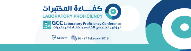 The 5th GCC Conference for Laboratory Proficiency